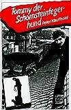 Image de Tommy, der Schornsteinfegerhund. Die Geschichte eines berühmten Mischlings