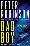 Bad Boy: An Inspector Banks Novel (Inspector Banks series Book 19) (English Edition)