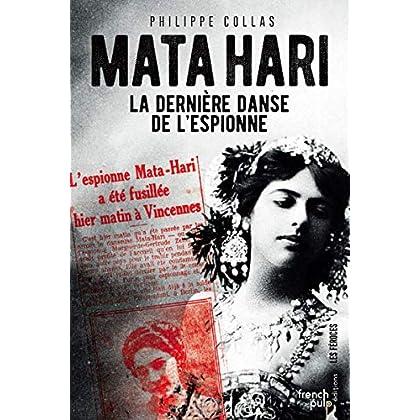 Mata Hari - La dernière danse de l'espionne
