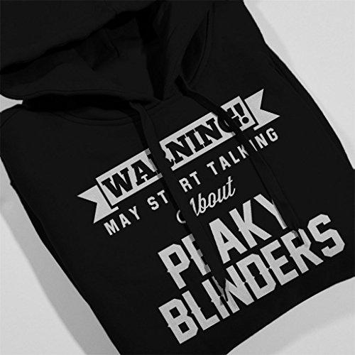 Warning May Start Talking About Peaky Blinders Women's Hooded Sweatshirt Black