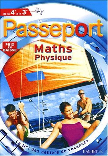 Passeport Maths physique de la 4e à la 3e