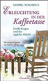 Erleuchtung in der Kaffeetasse (Amazon.de)