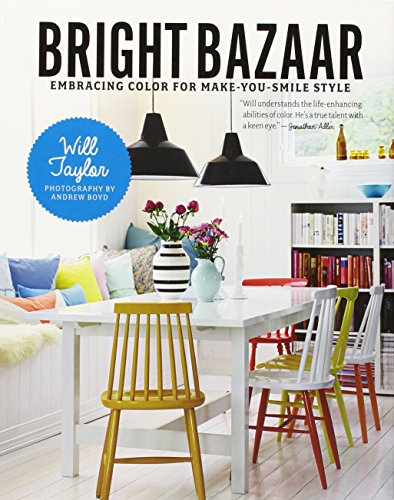Bright Bazaar: Embracing Color for Make-You-Smile Style por Will Taylor