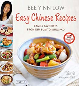 Easy Chinese Recipes: Family Favorites From Dim Sum to Kung Pao von [Low, Bee Yinn]