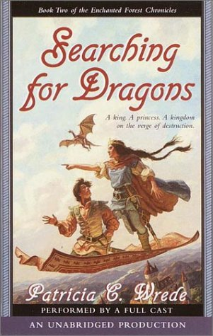 Searching for Dragons (Enchanted Forest Chronicles, Book 2)