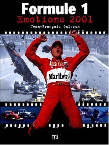 Formule 1. Emotions 2001