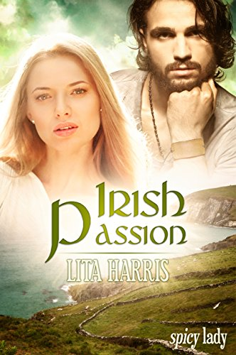 Irish Passion: Ein Romantic Thriller (Irish Hearts 3)