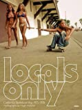 Locals Only