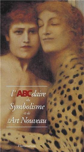 L'ABCdaire du Symbolisme et de l'Art nouveau