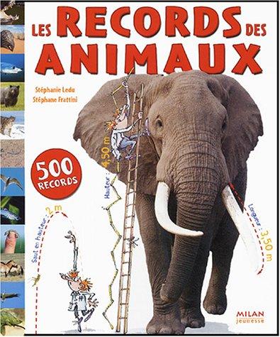 Les Records des animaux par Stéphane Frattini