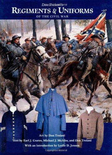 Don Troiani's Regiments and Uniforms of the Civil War por Don Troiani