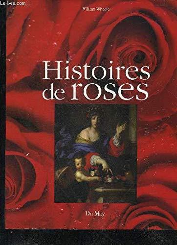 HISTOIRE DE ROSES