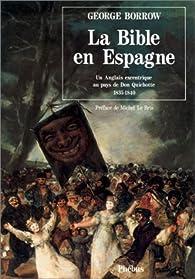 La Bible en Espagne par George Borrow