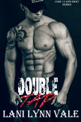 Double Tap: Volume 2 (Code 11- KPD SWAT)