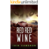 Red Red Wine (DI Angus Henderson Book 5)