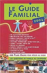 Le Guide familial 2004