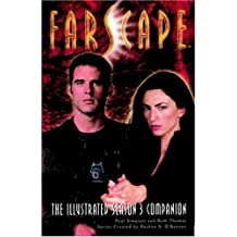 Farscape: The Illustrated Season 3 Companion (Farscape: The Illustrated Season Companion)