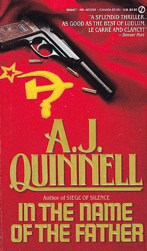 Portada del libro In the Name of the Father (Signet) by A. J. Quinnell (1988-10-04)