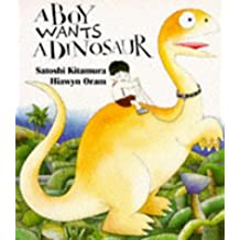 A Boy Wants A Dinosaur (Red Fox Picture Books)