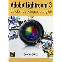 Adobe LIGHTROOM 3. Edición de fotografía digital
