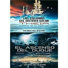 Crónicas de la Expansión. (Libros 1 y 2): Bilogía completa.