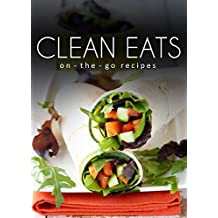 On-The-Go Recipes (Clean Eats) (English Edition)