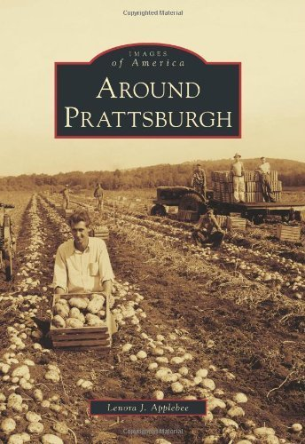 around-prattsburgh-images-of-america-by-lenora-j-applebee-2012-06-04