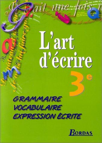 3e. Grammaire, vocabulaire, expression écrite