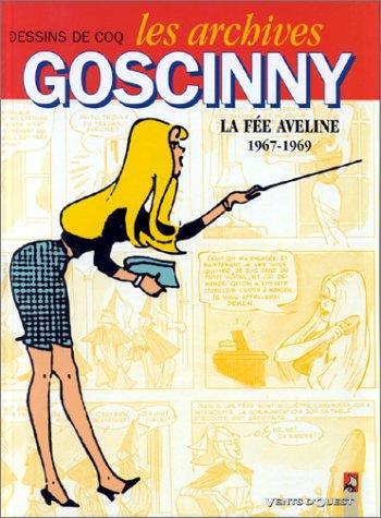 Les archives Goscinny, La fée Aveline, 1967 : La fée Aveline, 1967-1969
