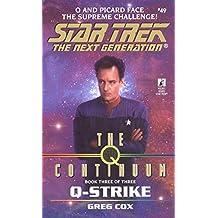 The Q Continuum: Book Three: Q-Zone (Star Trek: The Next Generation)