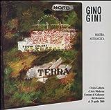 Gino Gini. Mostra antologica