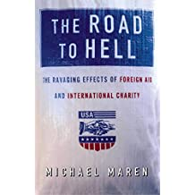 The Road to Hell (English Edition)