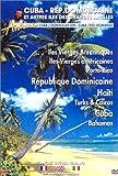 Îles... était une fois : Cuba - République Dominicaine