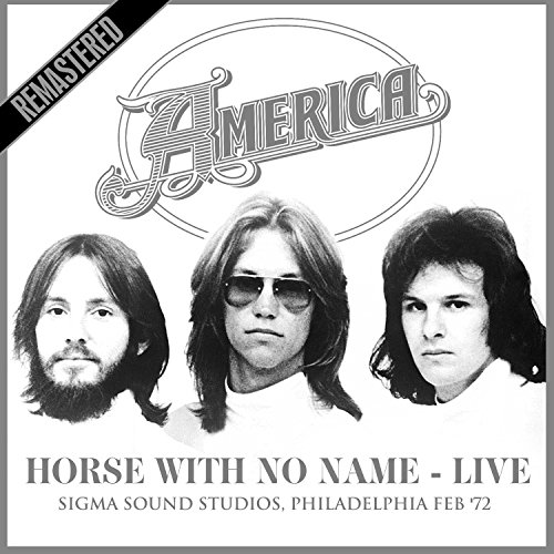 Horse With No Name (Live At Si...