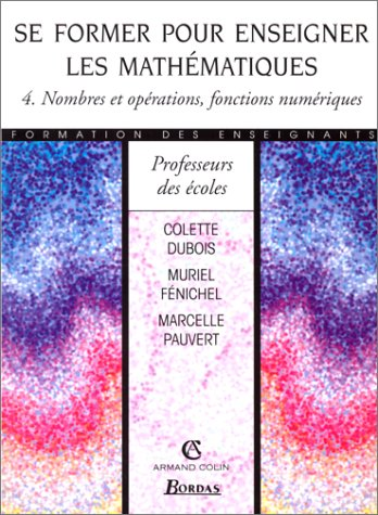 SE FORMER ENSEIGNER MATH T4    (Ancienne Edition)