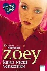 Zoey kann nicht verzeihen