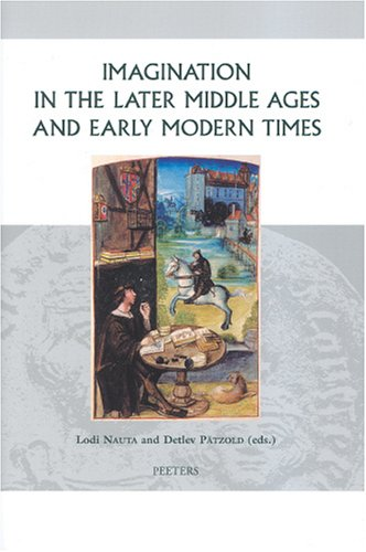 imagination-in-the-later-middle-ages-and-early-modern-times