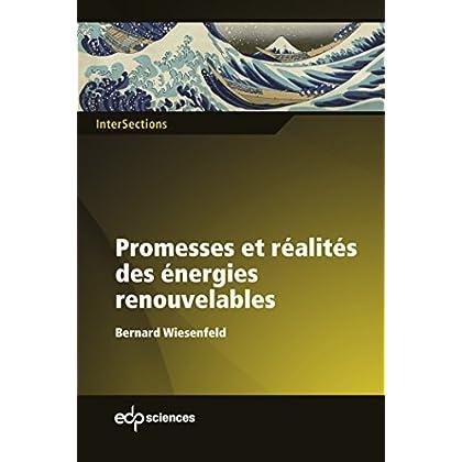 Promesses et réalités des énergies renouvelables (InterSections)