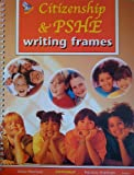 PSHE and Citizenship (Writing Frames)