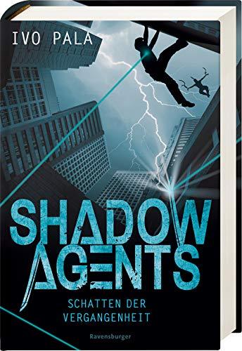 Shadow Agents, Band 1: Schatten der Vergangenheit