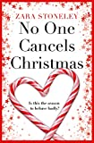 No One Cancels Christmas: The most laugh out loud Christmas romantic comedy of the year! (English Edition)