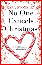 No One Cancels Christmas: The most laugh out loud romantic comedy this Christmas!