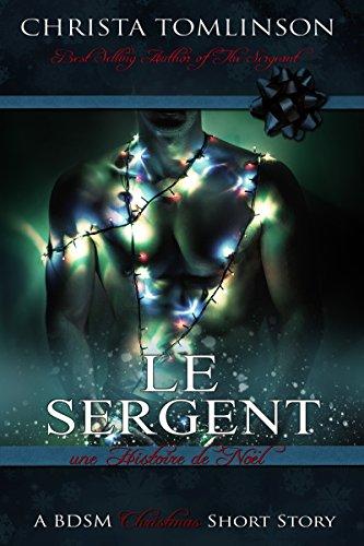 Le Sergent: Une histoire de Noël par [Tomlinson, Christa]