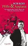 Pfiffe & Applaus: Ein humorvoller Führer durch die Welt der klassischen Musik