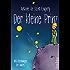 Der kleine Prinz: Mit den Zeichnungen des Autors (Aktionspreis)