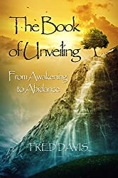 The Book of Unveiling: From Awakening to Abidance (English Edition)