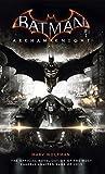 Batman Arkham Knight: Roman zum Game