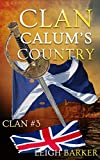 Clan Volume #3 - Calum's Country: Season 3 (English Edition)