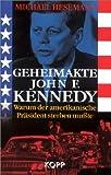 Geheimakte John F - Kennedy - Michael Hesemann