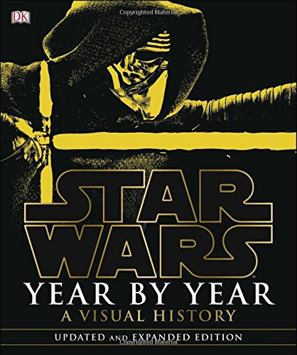 Star Wars : year by year : a visual history